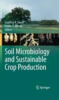 Soil Microbiology and Sustainable Crop Production - G. R. Dixon