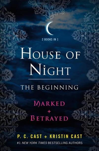 House of Night 01 + 02. The Beginning - P. C. Cast