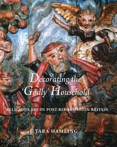 Decorating the Godly Household - Tara Hamling