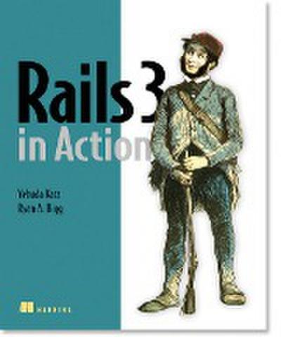 Rails 3 in Action - Yehuda Katz