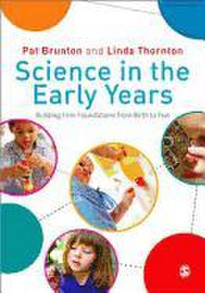 Science in the Early Years - Pat Brunton