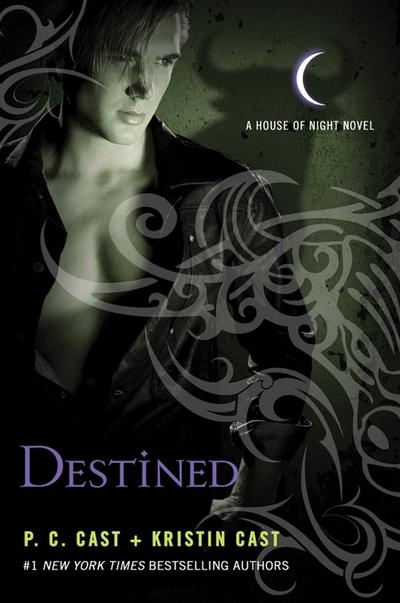House of Night 09. Destined - P. C. Cast