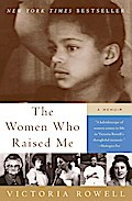 The Women Who Raised Me: A Memoir - Victoria Rowell