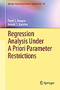 Regression Analysis Under A Priori Parameter Restrictions - Pavel S. Knopov