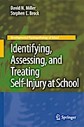 Identifying, Assessing, and Treating Self-Injury at School - David N. Miller