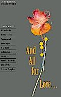 Oxford Bookworms - Collection: Ab 11. Schuljahr - And All for Love: Reader: Short Stories (Oxford Bookworms Library) - Jennifer Bassett