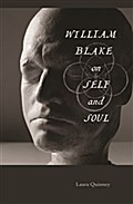 William Blake on Self and Soul - Laura Quinney