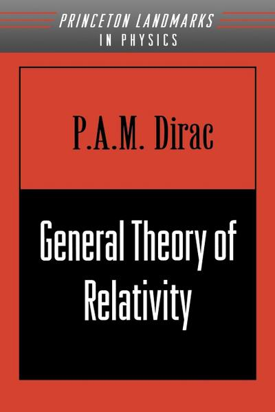 General Theory of Relativity - P.A.M. Dirac