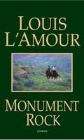 Monument Rock - Louis L'Amour