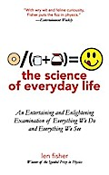 Science of Everyday Life - Len Fisher