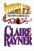 Jubilee (Book 1 of The Poppy Chronicles) - Claire Rayner