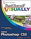Teach Yourself VISUALLY Adobe Photoshop CS3 - Mike Wooldridge