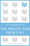 Mighty and Their Fall - Ivy Compton-Burnett