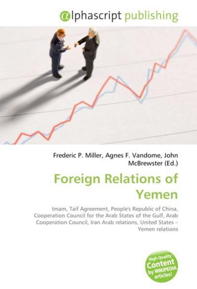 Foreign Relations of Yemen - Frederic P. Miller