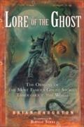 Lore of the Ghost - Brian Haughton