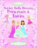 Sticker Dolly Dressing. Princesses and Fairies - Fiona Watt