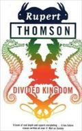 Divided Kingdom - Rupert Thomson