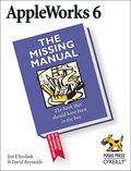 AppleWorks 6: The Missing Manual (Missing Manuals) - Jim Reynolds Elferdink