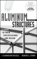 Aluminum Structures - J. Randolph Kissell