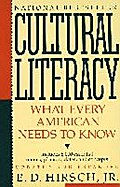 Cultural Literacy: What Every American Needs to Know (Vintage) - E.D. Hirsch Jr.