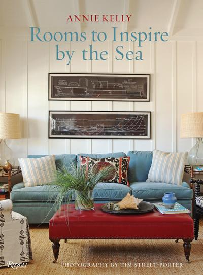 Rooms to Inspire by the Sea - Annie Kelly