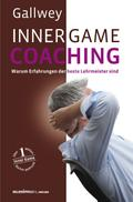 INNER GAME COACHING - W T Gallwey