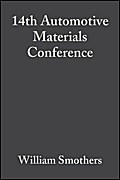 14th Automotive Materials Conference - William J. Smothers