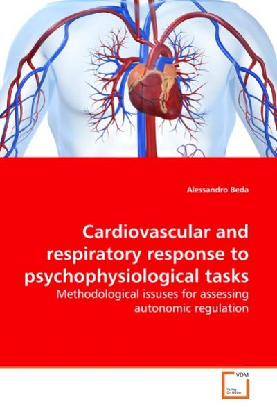 Cardiovascular and respiratory response to psychophysiological tasks - Alessandro Beda