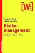 Risikomanagement - Thorsten Schmitz