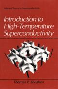 Introduction to High-Temperature Superconductivity - Thomas Sheahen