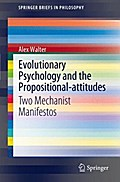 Evolutionary Psychology and the Propositional-attitudes - Alex Walter