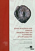 Seals, Sealings and Tokens from Bactria to Gandhara (4th to 8th century CE) - Judith A. Lerner