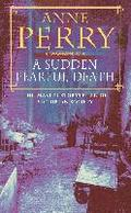 A Sudden Fearful Death (William Monk) - Anne Perry