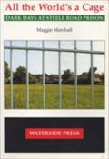 All the World`s a Cage - Maggie Marshall