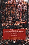 History of Nature Conservation in Britain - David Evans