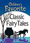 Children`s Favorite Classic Fairy Tales - Park Madison Park