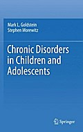Chronic Disorders in Children and Adolescents - Mark L. Goldstein