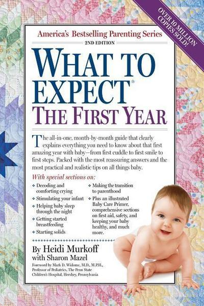 What to Expect: The First Year - HeidiMazel Murkoff
