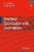 Structural Optimization with Uncertainties - N.V. Banichuk