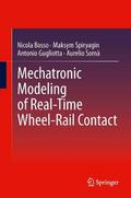 Mechatronic Modeling of Real-Time Wheel-Rail Contact - Nicola Bosso