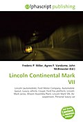 Lincoln Continental Mark VII - Frederic P. Miller