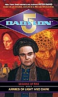 Babylon 5: Armies of Light and Dark: Legions of Fire: Book II (Babylon 5: Legions of Fire) - Peter David