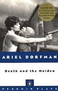 Death and the Maiden (Plays, Penguin) - Ariel Dorfman