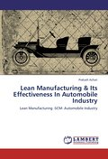 Lean Manufacturing & Its Effectiveness In Automobile Industry - Prakash Achari