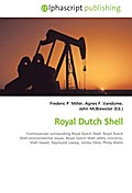 Royal Dutch Shell - Frederic P. Miller