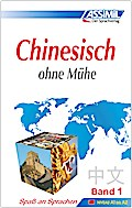 Assimil. Chinesisch ohne Mühe 1. Lehrbuch - Jean-Louis Gousse