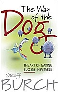 The Way of the Dog - Geoff Burch