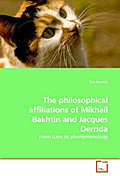 The philosophical affiliations of Mikhail Bakhtin and Jacques Derrida - Tim Herrick
