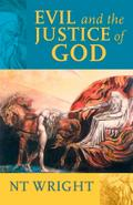 Evil and the Justice of God - N. T. Wright