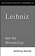 Routledge Philosophy GuideBook to Leibniz and the Monadology - Anthony Savile
